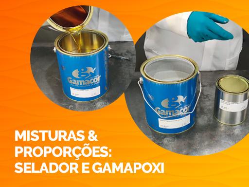 Misturas & Proporções: Selador Hib. e Gamapoxi 3x1